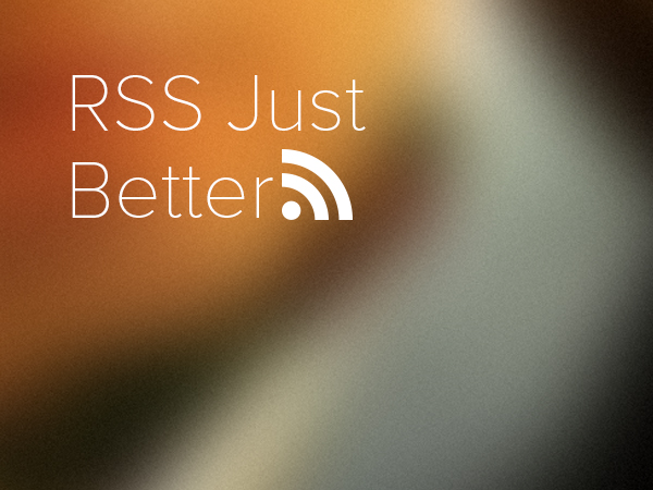 RSS Just Better